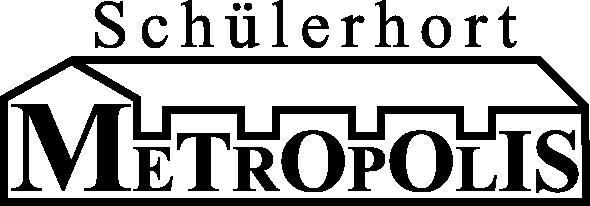 Schülerhort Metropolis